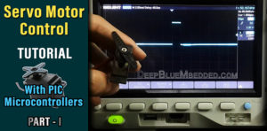 Servo Motor Tutorial With PIC Microcontroller Part1 Thumbnail