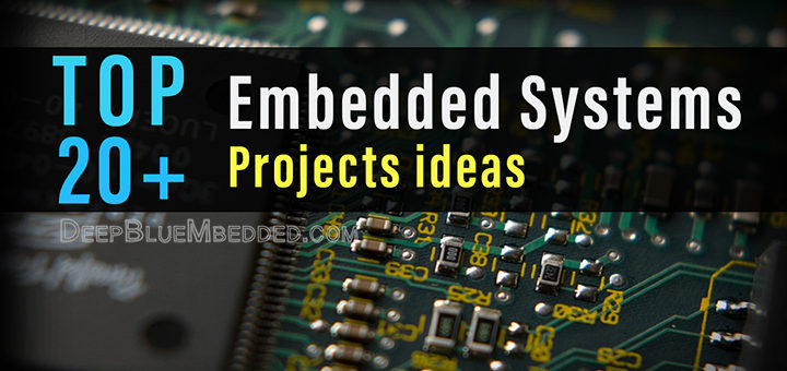 Top Embedded Systems Projects Ideas For engineering students innovative