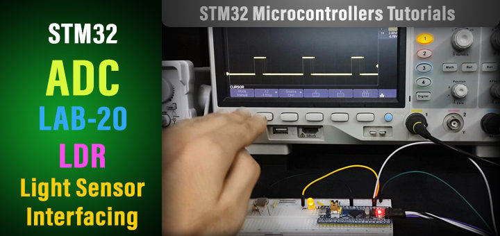 STM32 Light Sensor Interfacing Project With LDR - STM32 Projects And Tutorials