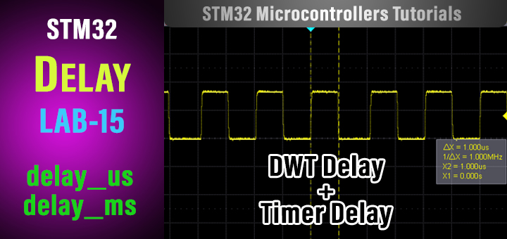 STM32 Timer Delay Example Using Timer And DWT Delay us ms Tutorial