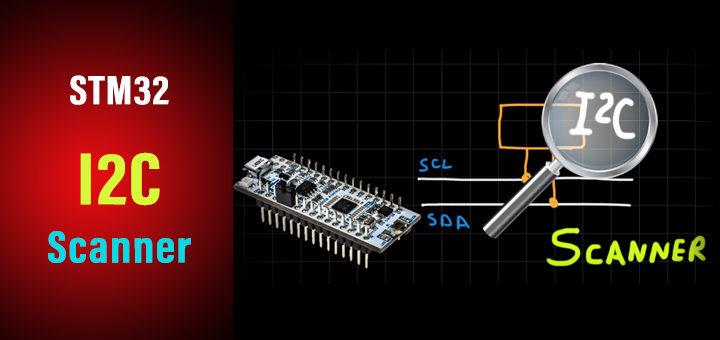 STM32 I2C Scanner HAL Example Code Tutorial